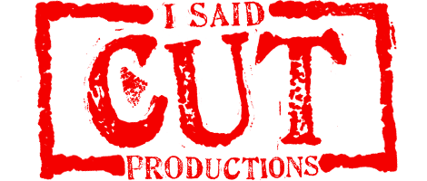I SAID CUT Productions